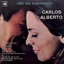 Não Me Esquecerás - Carlos Alberto