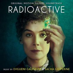 Radioactive (Original Motion Picture Soundtrack) - Evgueni Galperine