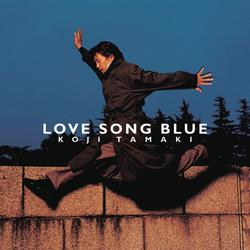 LOVE SONG BLUE - Koji Tamaki