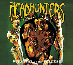 Survival Of The Fittest - The Headhunters