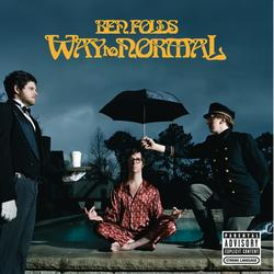 Way To Normal - Ben Folds
