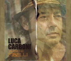 Musiche Ribelli - Luca Carboni