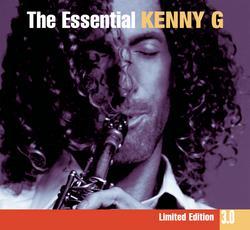 The Essential Kenny G 3.0 - Kenny G