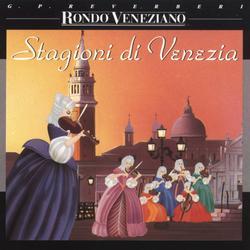 Stagioni di Venezia - Rondò Veneziano