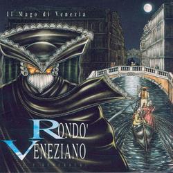 Il Mago Di Venezia - Rondò Veneziano