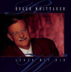 Leben mit dir - Roger Whittaker