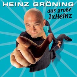 Das grosse 1XHeinz - Der unglaubliche Heinz Gröning