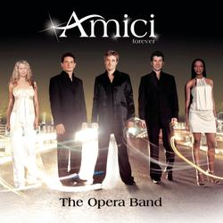 The Opera Band - Amici Forever