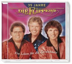 35 Jahre - Ein Leben für die Zärtlichkeit - Die Flippers