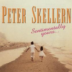 Sentimentally Yours - Peter Skellern