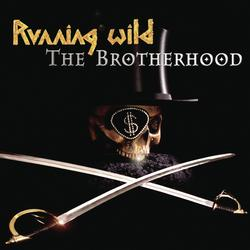 The Brotherhood - Running Wild