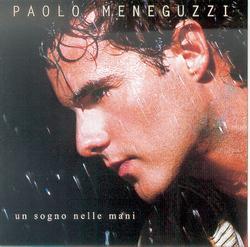 Un Sogno Nelle Mani - Paolo Meneguzzi