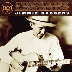 RCA Country Legends - Jimmie Rodgers