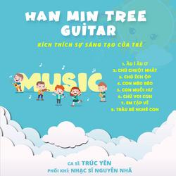 Han Min Tree Guitar Album - Trúc Yên