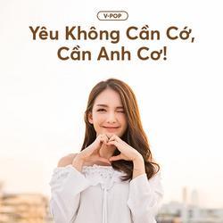 Yêu Không Cần Cớ, Cần Anh Cơ! - Various Artists