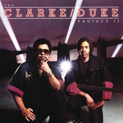 The Clarke/Duke Project II - Stanley Clarke