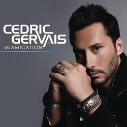 Miamication - Cedric Gervais