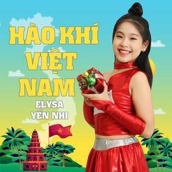 Hào Khí Việt Nam (Single) - Elysa Yến Nhi