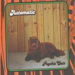 Psychic Cats - Automatic