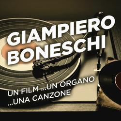 Un film ...un organo ...una canzone - Giampiero Boneschi