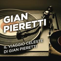 Il viaggio celeste di Gian Pieretti - Gian Pieretti