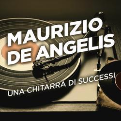 Una chitarra di successi - Maurizio De Angelis