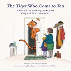 The Tiger Who Came to Tea (Original Film Soundtrack) - David Arnold