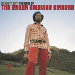 Oh Happy Day: The Best Of The Edwin Hawkins Singers - The Edwin Hawkins Singers