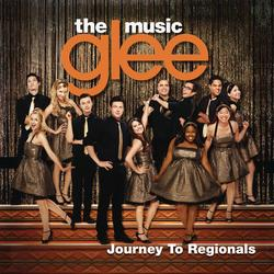 Glee: The Music, Journey To Regionals - Glee Cast