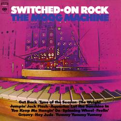 Switched-On Rock - The Moog Machine