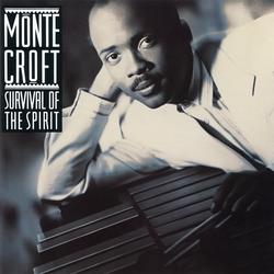 Survival of the Spirit - Monte Croft