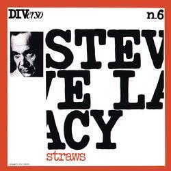 Straws (Instrumental) - Steve Lacy
