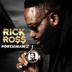 Port of Miami 2 - Rick Ross