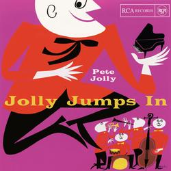 Jolly Jumps In - Pete Jolly