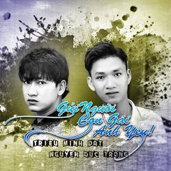 Gửi Người Con Gái Anh Yêu (Single) - Triệu Minh Đạt