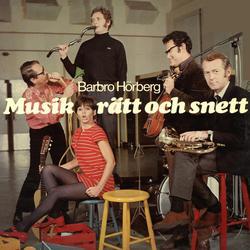 Musik - rätt och snett - Barbro Hörberg