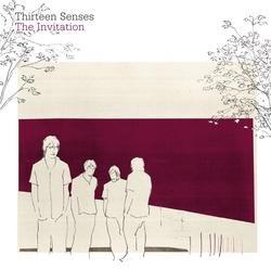 The Invitation - Thirteen Senses