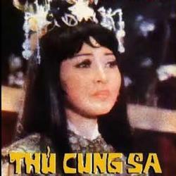 Thủ Cung Sa (Cải Lương) -