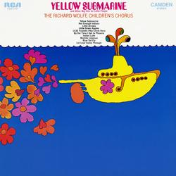 Yellow Submarine and Other Big Hits for Little People - The Richard Wolfe Children