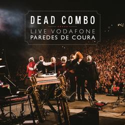 Dead Combo Live Vodafone Paredes de Coura 2018 - Dead Combo