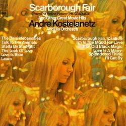 Scarborough Fair and Other Great Movie Hits - Andre Kostelanetz & His Orchestra
