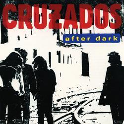 After Dark - Cruzados