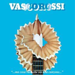 ...Ma cosa vuoi che sia una canzone...  (Remastered 2018) (40° Anniversario Special Edition) - Vasco Rossi
