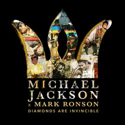 Michael Jackson x Mark Ronson: Diamonds are Invincible - Michael Jackson