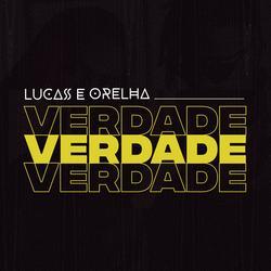 Verdade - Lucas e Orelha