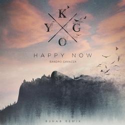 Happy Now (R3HAB Remix) - Kygo