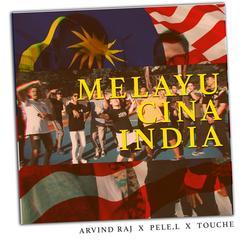 Melayu Cina India - Arvind Raj
