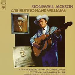 A Tribute to Hank Williams - Stonewall Jackson