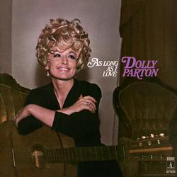 As Long as I Love - Dolly Parton