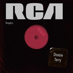 RCA Singles - Dossie Terry